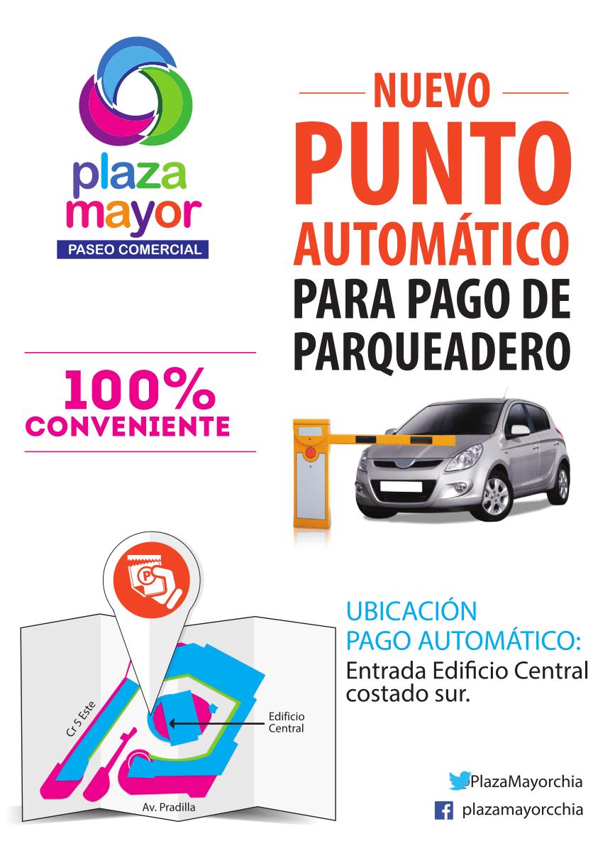 Punto de Pago Automático - Plaza Mayor Paseo Comercial
